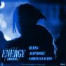 Energy (with A$AP Rocky & Sabrina Claudio) (BURNS' Extra Energy Edit)