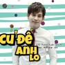 Cứ Để Anh Lo (Thanh Xuân Lớp A1 OST)