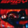 Spicy (feat. J Balvin, YG, Tyga & Post Malone) [Remix]