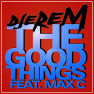 The Good Things (The Cruzaders Remix)