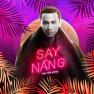 Say Nắng (2018 Version)