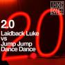 2.0 (Laidback Luke Remix)