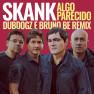 Algo Parecido (Dubdogz e Bruno Be Remix) (Radio Edit)