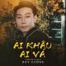 Ai Khâu Ai Vá (HUVA Remix)