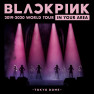 As If It's Your Last (Japan Version / BLACKPINK 2019-2020 WORLD TOUR IN YOUR AREA -TOKYO DOME-)