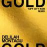 Gold (Tuff City Kids Remix)