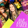 Old Skool Vibes (feat. Jessica Sicilia, Jayko & Nadhira)