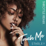 Touch Me (Throttle Remix)