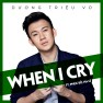 When I Cry
