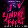 Sunday Finest (Gazzo Remix)