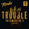 TROUBLE (LIONE Remix)