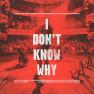 I Don't Know Why (Danny Avila Remix)