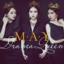 Drama Queen (Cầu Vồng Không Sắc OST) - M.A.Y Band