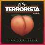 Terrorista (Spanish Version)
