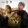 Bang Or Back