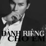 Dành Riêng Cho Em (Dsmall Remix)