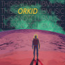 Cut Me Out (Orkid Remix)