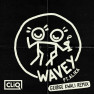Wavey (George Kwali Remix)
