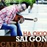 Sài Gòn Cafe Sữa Đá