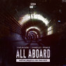 All Aboard (Dimitri Vegas & Like Mike Edit)