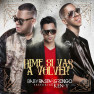 Dime Si Vas A Volver (Remix)