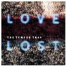 Love Lost (Rollo & Sister Bliss Remix)
