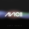 Last Dance (Avicii Instrumental Radio Edit)