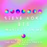 Waste It On Me (Steve Aoki The Bold Tender Sneeze Remix)