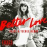 Better Love (Calyx & TeeBee Remix)