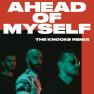 Ahead Of Myself (The Knocks Remix)