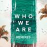 Who We Are (Jetlag Music & WADD Remix)