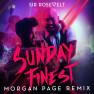 Sunday Finest (Morgan Page Remix)