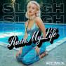 Ruin My Life (Sleigh Remix)