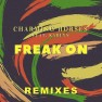 Freak On (Extended Mix)