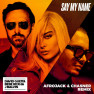 Say My Name (Afrojack & Chasner Remix)