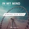 In My Mind (Winning Team Remix)