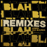 Blah Blah Blah (Kid Comet Remix)
