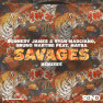 Savages (B Jones & HEREN Remix)