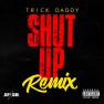 Shut Up (Remix)