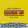Hands Up (Denis First & Reznikov Remix)
