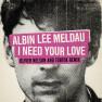 I Need Your Love (Oliver Nelson & Tobtok Remix)