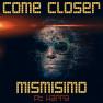 Come Closer (Radio Mix)