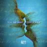 Tell Me What It Feels Like (Vijay & Sofia Remix)