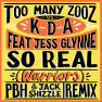 So Real (Warriors) (PBH & Jack Shizzle Remix)