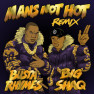 Man's Not Hot (Busta Rhymes Remix)