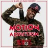 Motion Addiction