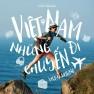 Việt Nam Những Chuyến Đi (Remix)