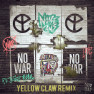 No War (Yellow Claw Remix)