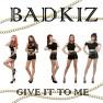 We're BADKIZ (Intro)