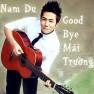 Goodbye Mái Trường
